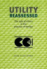 Utility Reassessed: The Role of Ethics in the Practice of Design (Stud-ExLibrary
