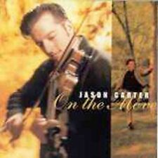 On the Move by Jason Carter (Fiddle) (CD, Aug-1997, Rounder Select)