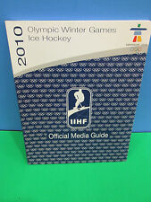 IIHF 201 OFFICIAL MEDIA GUIDE FOR THE VANCOUVER  OLYMPIC WINTER ICE HOCKEY GAMES