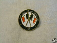 IRISH REPUBLICAN POBLACT NA-H-EIREANN 1916~2016 DUBLIN BADGE PIN NEW RELEASE