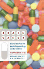 Brain Candy: Boost Your Brain Power with Vitamins, Supplements, Drugs, and Other