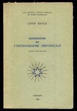 LOUIS BAYLE, DISSERTATION SUR L'ORTHOGRAPHE PROVENÇALE