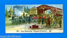 CENTENARIO UNITA D'ITALIA - Figurina-Sticker n. 98-99 - TRENO NAPOLI-PORTICI-Rec