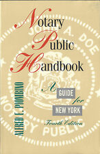 Notary Public Handbook: Guide for New York 4/e Alfred E Piombino NY Notary Exam