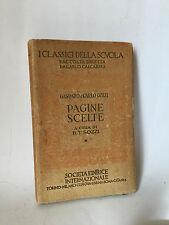 PAGINE SCELTE a cura  B.T.Sozzi - G.e C.Gozzi [Società editrice internaz. 1943]