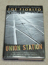 Union Station Love, Madness, Sex, and Survival on the Streets of the New Toronto