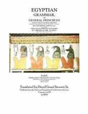 Egyptian Grammar,or General Principles of Egyptian Sacred Writing : The...