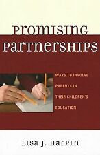 Promising Partnerships: Ways to Involve Parents in Their Children's Education b