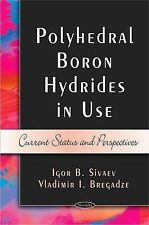 Polyhedral Boron Hybrides in Use: Current Status and Perspectives by Vladimir...