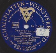 Georg Lohmann mit Paul Dietrich + Klavier Karl Rockstroh 1937 : Seemannslos