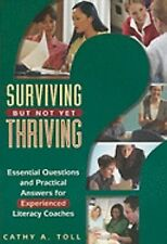 Surviving But Not Yet Thriving: Essential Questions and Practical Answers for Ex