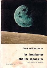 I Classici della Fantascienza Libra n°  1  LA LEGIONE DELLO SPAZIO Williamson