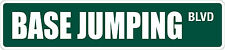 "*Aluminum* Base Jumping 4"" x 18"" Metal Novelty Street Sign  SS 487"