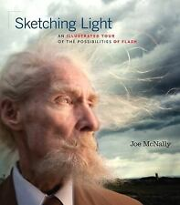 Sketching Light: An Illustrated Tour of the Possibilities of Flash (Voices That