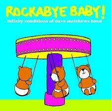 Lullaby Renditions Of Dave Matthews Band - Roc (2012, CD NIEUW) Children Version