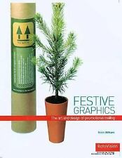 Festive Graphics: The Art and Design of Self Promotion