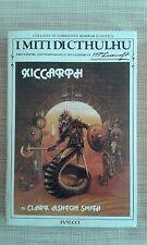 XICCARPH - I MITI DI CTHULHU - FANUCCI - I EDIZIONE . 1989