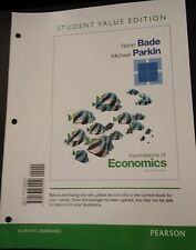 Foundations of Economics 7th Ed. Bade, Parkin (Loose Leaf) ISBN 9780133462449