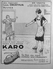PUBLICITÉ 1925 BROSSE KARO LOUIS OBERTHUR A RENNE SEUL FABRICANT - ADVERTISING