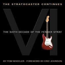 The Stratocaster Continues The Sixth Decade of the Fender Strat Book N 000138966