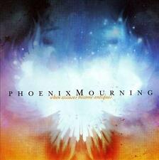 PHOENIX MOURNING - When Excuses Become Antique (CD 2006) *NEW* USA Screamo Metal