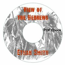 View of the Hebrews-Ethan Smith- CD Ebook PDF-Kindle-iPhone-Compatible