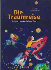 Kinderbuch Silvia Ehl Christiane Güth Die Traumreise (Columbus Verlag)