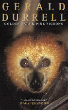 GOLDEN BATS AND PINK PIGEONS, By Durrell, Gerald,in Used but Acceptable conditio