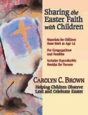 The Children Celebrate Easter by Carolyn C. Brown (2006, Paperback)