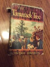 The Tamarack Tree by Howard Breslin (Hardcover)