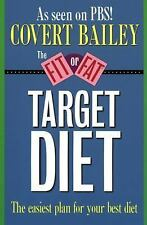 VG, The Fit or Fat Target Diet: The Easiest Plan for Your Best Diet, Covert Bail