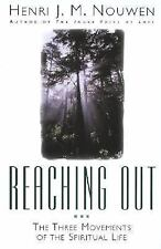 Reaching Out: The Three Movements of the Spiritual Life by Henri J. M. Nouwen