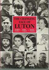 The Changing Face of Luton: An Illustrated History. Nostalgia, Bedfordshire.