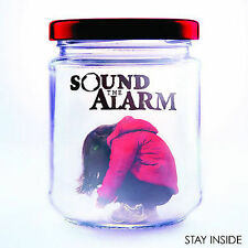 CD Stay Inside - Sound the Alarm