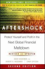 Aftershock: Protect Yourself And Profit In The Next Global Financial Meltdown ..