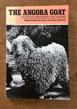 The Angora goat Its History, Management and Diseases Sexton and Mitcham XLNT