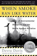 When Smoke Ran Like Water: Tales of Environmental Deception and the Ba-ExLibrary