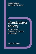 Frustration Theory: An Analysis of Dispositional Learning and Memory