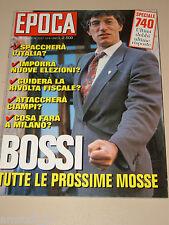 EPOCA=1993/2227=UMBERTO BOSSI=SOMALIA=FAROUK KASSAM=GIANNI BUGNO=ENZO TORTORA=