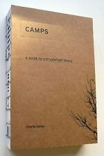 Camps: A Guide to 21st-Century Space (MIT Press) Hailey, Charlie