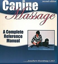 Canine Massage: A Complete Reference Manual NEW BOOK