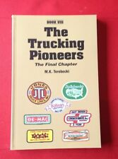 The Trucking Pioneers, M.K. Terebecki, Book VIII, 206 pages 1999, 30 companies