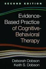 Evidence-Based Practice of Cognitive-Behavioral Therapy, Second Edition, Deborah