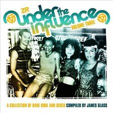 Under the Influence, Vol. 3: A Collection of Rare and Soul Disco by Various...