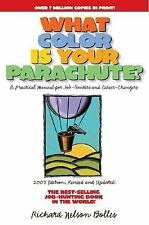 What Color Is Your Parachute? 2003 : A Practical Manual for Job-Hunters and C...
