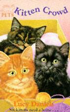 Animal Ark Pets 2: Kitten Crowd, Lucy Daniels
