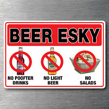 Beer Esky sticker 150mm x 100mm no P**fter drinks light beer salads