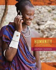 Humanity: An Introduction to Cultural Anthropology, by Peoples, 10th Edition