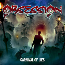 Carnival Of Lies - Obsession (2015, CD NEUF)