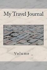 My Travel Journal : Brick Cover by S. M (2014, Paperback)